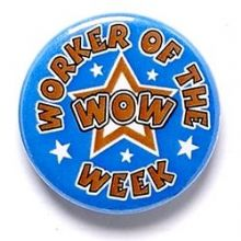 Worker Of The Week Badge